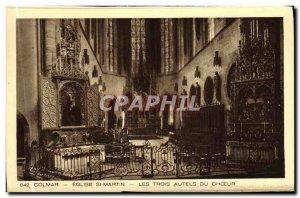 Old Postcard Colmar St. Martin's Church Choir Of The Three Altars