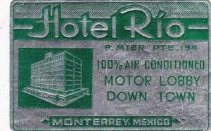 Mexico Monterrey Hotel Rio Vintage Luggage Label sk2519