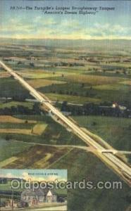 The Turnpikes Longest Straightaway Tangent, America's Dream Highway Pittsbu...