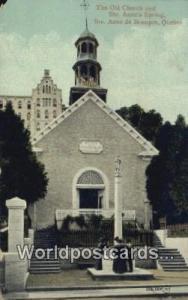 Ste Anne De Beaupre Canada, du Canada Old Church & Ste Anne's Spring  Old Chu...