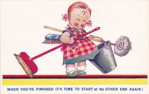 Comics: Little girl holding broom, bucket & mop, When you've finished it's ti...