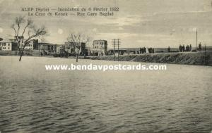 syria, ALEP ALEPPO, Floods of 1922, La Crue du Kouek. Rue Gare Bagdad (1922)