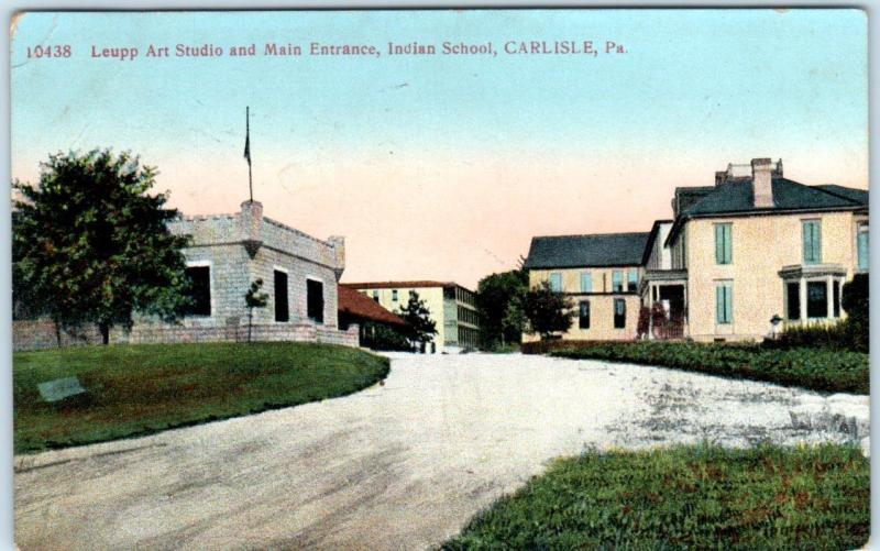 CARLISLE, PA   Entrance & Leupp Art Studio   INDIAN SCHOOL  ca 1910s   Postcard