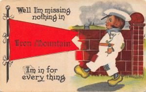 Missing Nothing & In for Everything in Iron Mountain Michigan~Cobb Shinn~1914