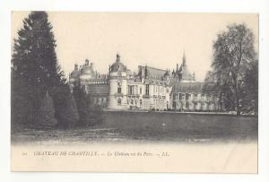 France Chateau Chantilly vu de Parc Park View Grounds Lucien Levy Postcard