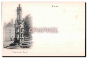 Old Postcard Autun Fontaine Saint Lazare