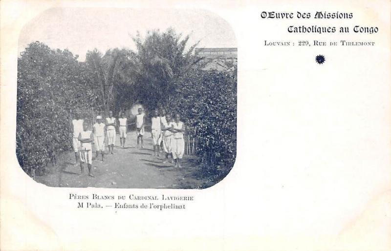 DR Congo Belge M'Pala Angola Peres Blancs Cardinal Lavigerie enfants orphelinat