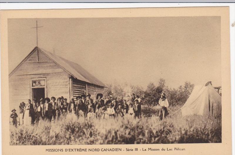 Catholic Missionaries w/ Eskimos Outside Church, La Mission du Lac Pelican, N...