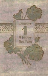 NEW YEAR : PU-1908; Calendar January 1, A Happy New Year, Shamrocks