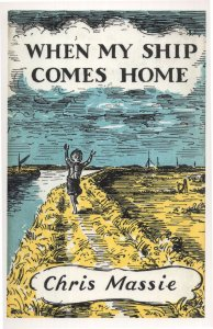 When My Ship Comes Home Chris Massie 1959 Book Postcard