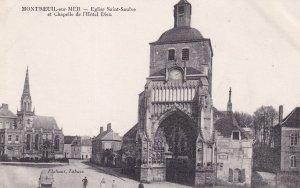 MONTREUIL SUR MER, Pas De Calais, France, 1900-1910s; Eglise Saint-Saulve Et ...