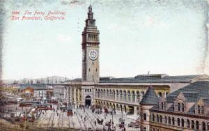 The Ferry Building, San Francisco CA Clock Tower Vintage Postcard c1909 C15