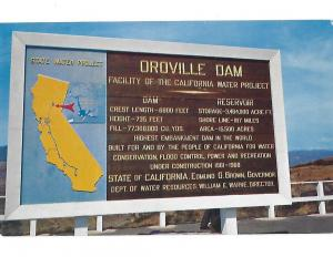 Oroville Dam Sign California Water Project Feather River