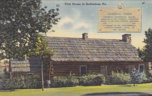 Memorial House First House In Bethlehem Pennsylvania
