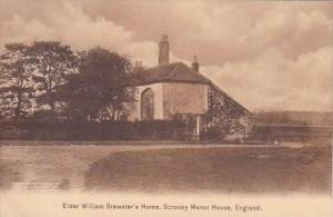 Massachusetts Plymouth Elder William Brewster's Scrooby Manor House England A...
