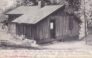 Pennsylvania Phildelphia Gen U S Grants Log Cabin Fairmount Park 1907