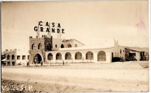 1912 VALLES S.L.P Mexico Real Photo RPPC Postcard CASA GRANDE Hotel