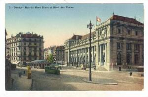 Geneve - Rue du Mont Blanc et Hotel des Postes, Switzerland, 00-10s