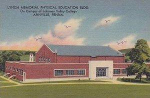 Pennsylvania Annville The Lynch Memorial Physical Education Bilding At Lebano...