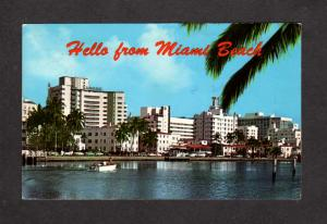 FL Hello From Miami Beach Hotels Indian Creek Florida Postcard