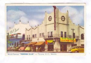 World Famous Foreign Club, Club Bazaar, Tijuana, Baja California, Mexico, P...