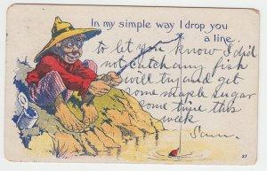 P2220, 1907 comic postcard a fiherman my sinple way i drop a line