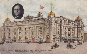 DENVER, Colorado, PU-1908; Auditorium, Democratic Convention July 7-10