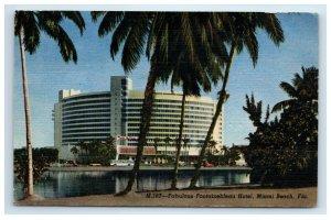 1957 Fabulous Fontainebleau Hotel Miami Beach FL Postcard Linen