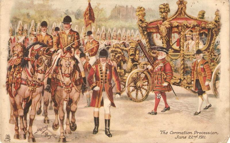 Harry Payne. King George V, The Coronation Procession Tuck Royal Series PC