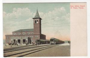 Union Railroad Train Depot El Paso Texas 1907 postcard
