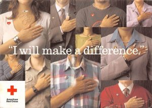 I Will Make a Difference. American Red Cross 2006