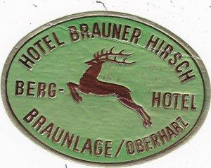 Germany Braunlage/Oberharz Hotel Brauner Hirsch Vintage Luggage Label sk3822