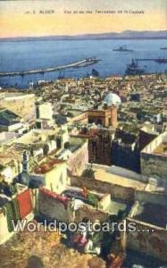 Alger Algeria, Africa, Vue Prise des Terrassee de la Casbah  Vue Prise des Te...