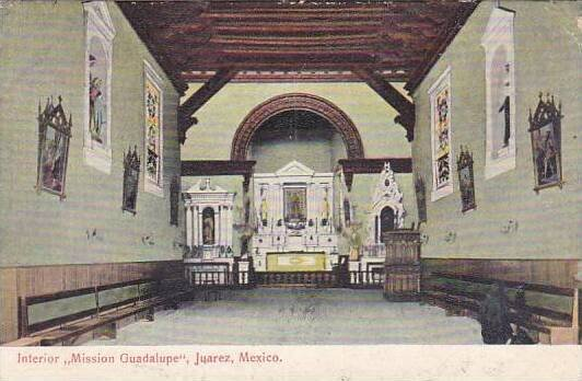 Mexico Juarez Interior Mission Guadalupe 1908