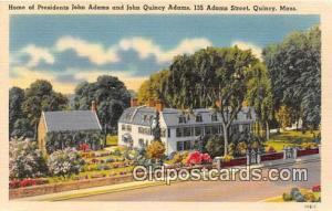 Quincy, Mass, USA Home of Presidents John Adams & John Quincy Adams