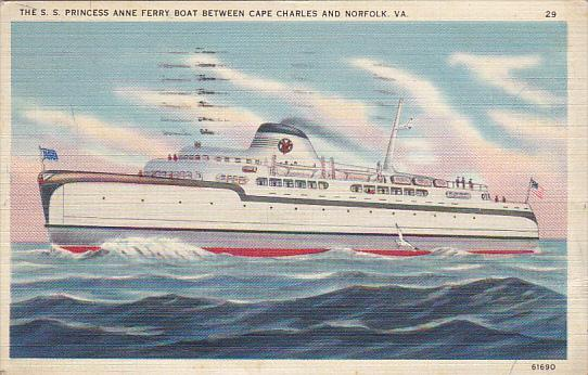 Virginia S S Princess Anne Ferry Boat Between Cape Charles and Norfolk 1938