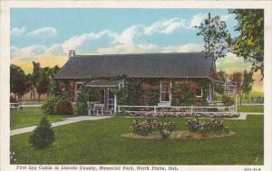 Nebraska North Platte First Log Cabin In Lincoln County Memorial Park Curteich