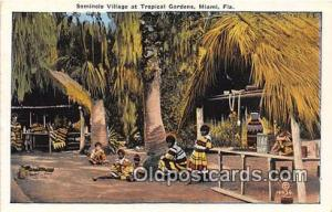 Seminole Indians Post card Miami, FL, USA Seminole Village