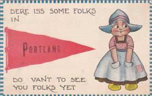 Oregon Dere Iss Some Folks In Portland 1913 Pennant Series