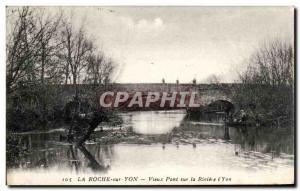 Old Postcard La Roche Sur Yon Old Bridge over the River l & # 39Yon
