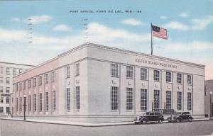 United States Post Office - Fond Du Lac WI, Wisconsin - pm 1947 - Linen