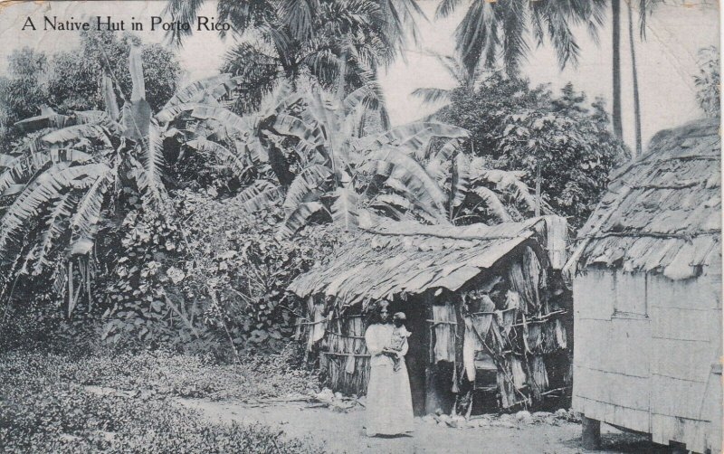 Native hut in Puerto Rico , 1913