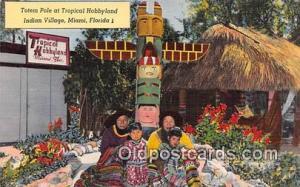 Seminole Indians Postcard Miami, FL, USA Totem Pole