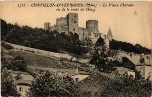 CPA Chatillon d'Azergues Le Vieux Chateau vu de la Route de Chessy (443808)