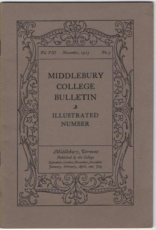 Early MIDDLEBURY COLLEGE BULLETIN, Illustrated Number, No...