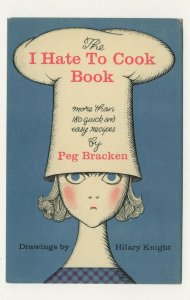 The I Hate To Cook Easy Recipes Peg Bracken 1960 Book Postcard