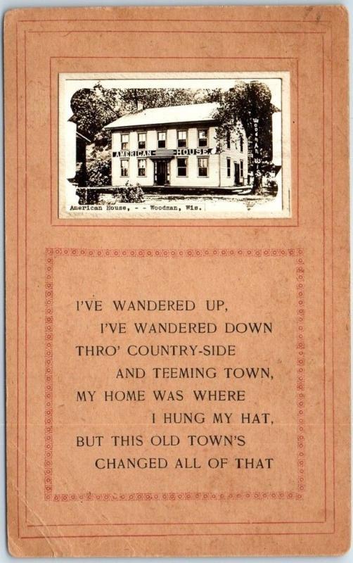 1915 Woodman, Wisconsin RPPC Postcard Poem w/ Add-On Photo AMERICAN HOUSE Hotel