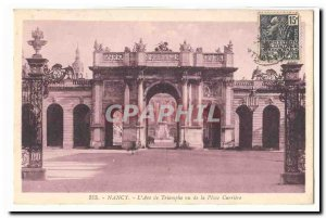 Nancy Old Postcard L & # Triumph 39arc seen from Place Carriere
