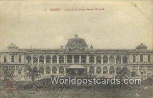 Le Palais du Gouvernment General Saigon Vietnam, Viet Nam Unused