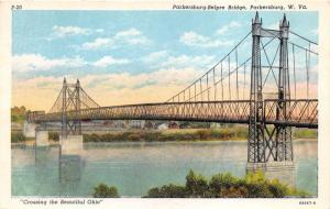 Parkersburg West Virginia~Parkersburg-Belpre Bridge over Ohio River~1965 Pc